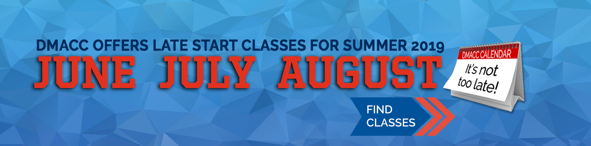 DMACC Offers Late Start Classes for Summer 2019 (June, July, August) - Find Classes